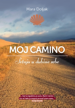 My Camino: the walk into the deep of me, Mara Doljak